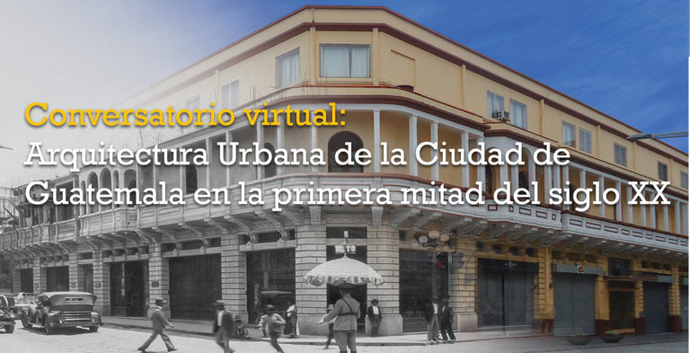 Viaja hacia la primera mitad del siglo XX con este conversatorio cempro cementos progreso guatemala